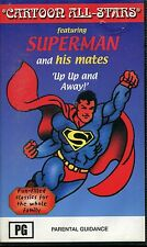 PAL VHS VIDEO TAPE :  SUPERMAN & HIS MATES, UP UP & AWAY! CARTOON ALL STARS