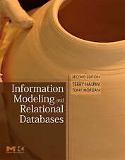 Halpin, Terry-Information Modeling And Relational Databases  BOOKH NEW