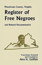 Pittsylvania County, Virginia, Register of Free Negroes and Related...