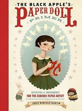 The Black Apple's Paper Doll Primer : Activities and Amusements for the...