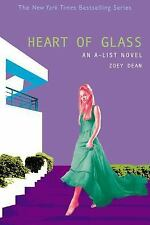 Heart of Glass (A-List) Dean, Zoey Paperback