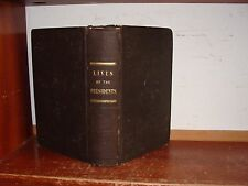 Old LIVES OF UNITED STATES PRESIDENTS 1842 DECLARATION OF INDEPENDENCE SIGNERS +