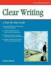 Clear Writing: A Step-By-Step Guide (A Fifty-Minute Series Book), Bonet, Diana,