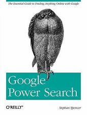 Google Power Search by Stephan Spencer (2011, Paperback)