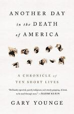 Another Day in the Death of America by Gary Younge (Hardcover)