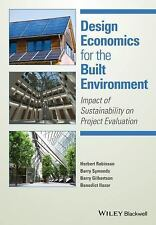 Design Economics for the Built Environment: Impact of Sustainability on Project
