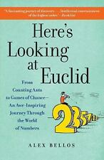 Here's Looking at Euclid: From Counting Ants to Games of Chance - An Awe-Inspiri