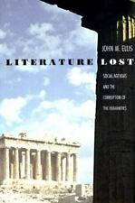 Literature Lost: Social Agendas and the Corruption of the Humanities-ExLibrary