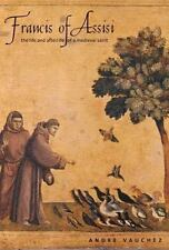 Francis of Assisi: The Life and Afterlife of a Medieval Saint-ExLibrary