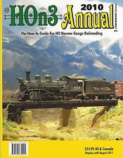 HOn3 ANNUAL 2010 -- How-To Guide For HO Narrow Gauge Railroading (NEW BOOK)