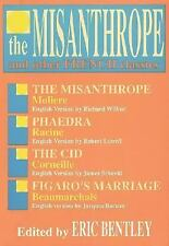 The Misanthrope and Other French Classics (Eric Bentley's Dramatic Repertoire ;