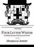 Four-Letter Words: And Other Secrets of a Crossword Insider