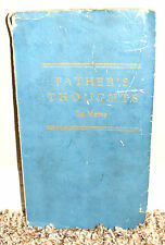 FATHER'S THOUGHTS IN VERSE POEMS OF ORSON SMITH 1928 1STED LDS MORMON RARE PB