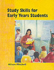 Study Skills for Early Years Students (Childcare Topic Books) Mitchell, Alison V