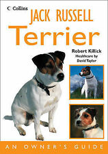 Jack Russell Terrier: An Owner's Guide by Robert Killick (Paperback, 2009)