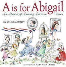 A Is for Abigail: An Almanac of Amazing American Women VGC Hardcover