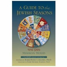 A Guide to the Jewish Seasons by Peter S Knobel