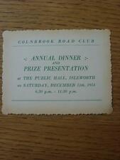 11/12/1954 Ticket: Colnbrook Road Club - Annual Dinner & Dance At The Public Hal