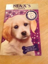 Battersea Dogs & Cats Home: Max's Story by Battersea Dogs & Cats Home (Paperback