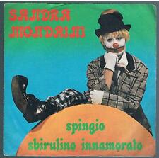 "SANDRA MONDAINI SPINGIO / SBIRULINO INNAMORATO 7"" 45 GIRI"
