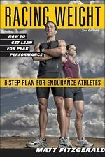 The Racing Weight: Racing Weight : How to Get Lean for Peak Performance by...