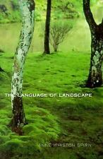Language of Landscape, Spirn, Anne Whiston, Spirn, Professor Anne Whiston, Good