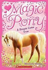 A Magic Pony #1: A Dream Come True-ExLibrary
