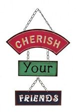 Cherish Your Friend s Sign Plaque Vintage Shabby Wall Hanging Art Chic Gift NEW
