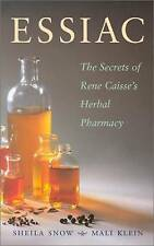Essiac Secrets: The Secrets of Rene Caisse's Herbal Pharmacy