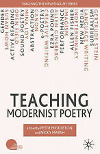 Teaching Modernist Poetry (Teaching the New English), , Excellent Book