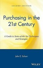 Purchasing in the 21st Century: A Guide to State-of-the-Art Techniques and Strat