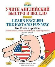 Learn English the Fast and Fun Way for Russian Speakers (Fast and Fun Way Series