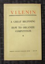 1951 A GREAT BEGINNING How To Organize Competition by Lenin VG+ 72p Communist