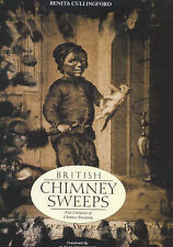 British Chimney Sweeps: Five Centuries of Chimney Swee