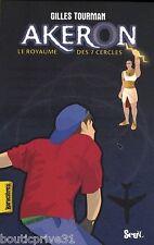 Livre - Akéron, Le Royaume Des 7 Cercles - Gilles Tourman