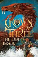 Crown of Three: The Lost Realm 2 by J. D. Rinehart (2016, Hardcover)