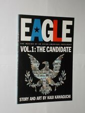 Kaiji Kawaguchi Eagle The Making Of An Asian-American President Vol.1 1st 2000.