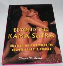 NEW Book Beyond the Kama Sutra: Discover and Experience the Secrets of Erotic Ec