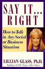 Say It...Right: How to Talk in Any Business or Social Situation