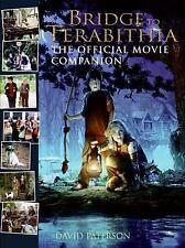Bridge to Terabithia: The Official Movie Companion by Paterson, David