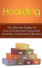 De-Cluttering, Hoarders, Self-Help, Disorder, Treatment, Free, OCD, Buried,...