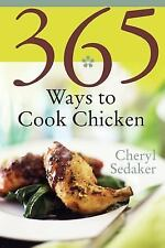 365 Ways to Cook Chicken: Simply the Best Chicken Recipes You'll Find -ExLibrary
