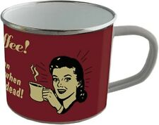 Emaille Becher - COFFEE - YOU CAN SLEEP WHEN YOU ARE DEAD -  BB02  Tasse