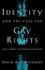 Identity and the Case for Gay Rights : Race, Gender, Religion as Analogies