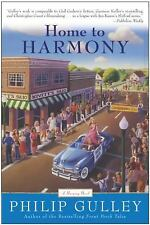 A Harmony Novel Ser.: Home to Harmony by Philip Gulley (2004, Paperback)