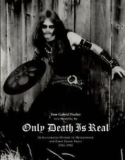 ONLY DEATH IS REAL: Illustrated History of Hellhammer & Early Celtic Frost METAL