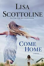 Come Home by Scottoline, Lisa, Good Book