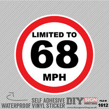 LIMITED TO 68 MPH SPEED LIMIT Safety Motorway Van Self Adhesive Vinyl Sticker