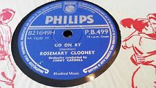 ROSEMARY CLOONEY GO ON BY & SAILOR BOYS HAVE TALK TO ME IN ENGLISH PHILIPS PB499