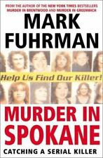 NEW - Murder In Spokane: Catching a Serial Killer by Fuhrman, Mark